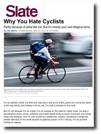 Cyclists are annoying: Why you think they're a menace on two wheels.  - Slate Magazine